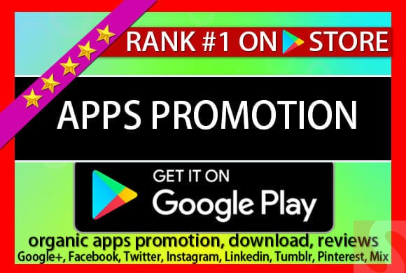 I will do app promotion or app marketing